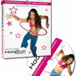 Hoop Girl: Hoop Dance for Beginners